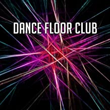 Dance Floor Club