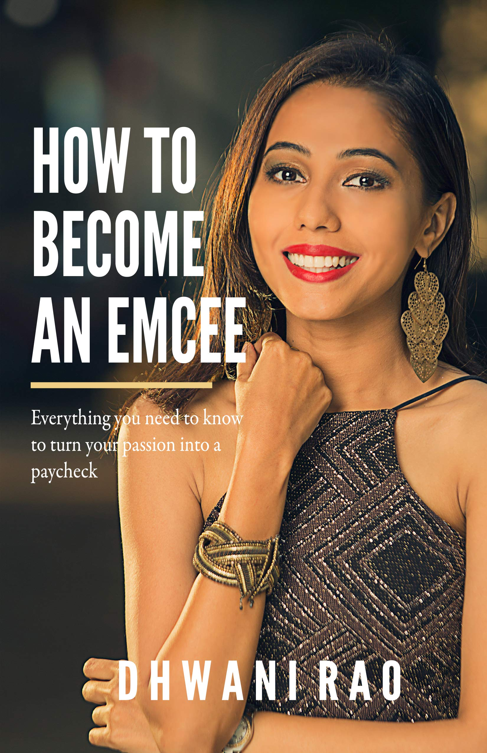 How to Become an Emcee: Everything you need to know to turn your passion into a paycheck