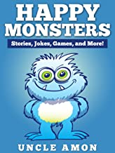 Happy Monsters: Short Stories, Jokes, Games, and More! (Engl