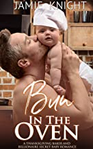 Bun in the Oven: A Thanksgiving Baker and Billionaire Secret Baby Romance (English Edition)