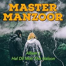 3 Hal Dil Moti Tha Halaon