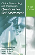 Clinical Pharmacology and Therapeutics: Questions for Self Assessment, Third edition (A Hodder Arnold Publication)