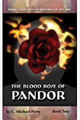 The Blood Rose of Panador: Book Two (The Children of the Orb SERIES 2) Kindle Edition