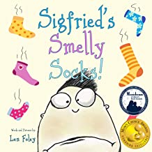 Sigfried's Smelly Socks! (Hilarious Book for Kids Ages 3-7)