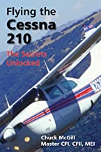 Flying the Cessna 210: The Secrets Unlocked