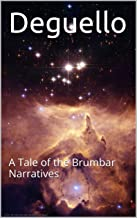 Deguello: A Tale of the Brumbar Narratives