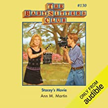 Stacey's Movie: The Baby-Sitters Club, Book 130