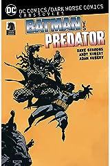 DC Comics/Dark Horse: Batman vs. Predator Kindle Edition