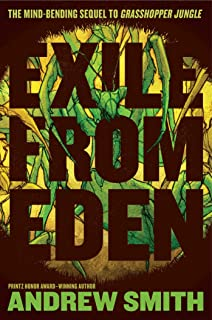 Exile from Eden: Or, After the Hole