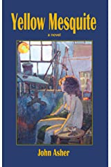 Yellow Mesquite Kindle Edition
