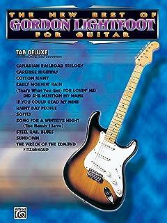 The New Best of Gordon Lightfoot for Guitar: Easy Tab Deluxe