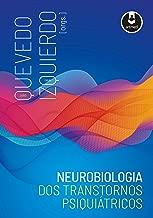 Neurobiologia dos Transtornos Psiquiátricos (Portuguese Edition)