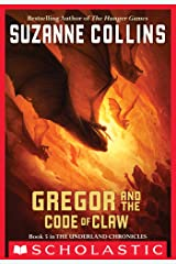 The Underland Chronicles #5: Gregor and the Code of Claw Kindle Edition