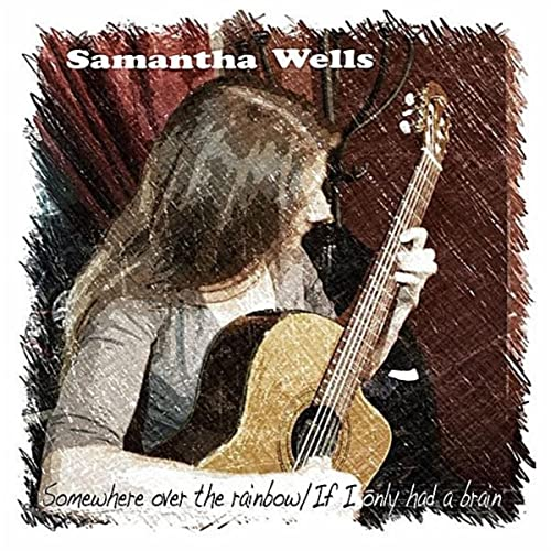 Somewhere Over the Rainbow / If I Only Had a Brain de Samantha Wells en Amazon Music - Amazon.es
