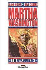 Martha Washington T01 : Le Rêve américain Format Kindle