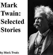 Mark Twain: Selected Stories