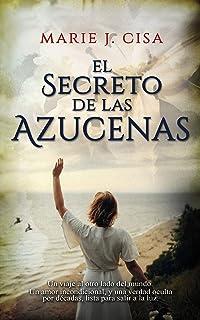 El Secreto de Las Azucenas: Romance Histórico