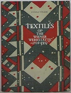 Textiles of the Wiener Werkst Atte, 1910-1932