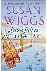 Snowfall at Willow Lake (The Lakeshore Chronicles Book 4) Kindle Edition