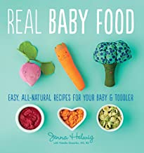 Real Baby Food: Easy, All-Natural Recipes for Your Baby and Toddler (English Edition)