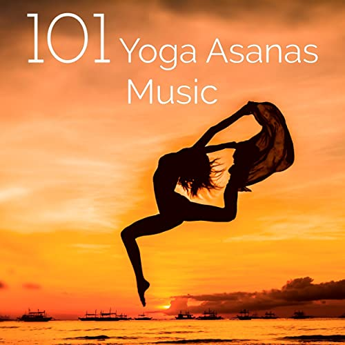 101 Yoga Asanas Music - The Most Relaxing Yoga Music Ever ...