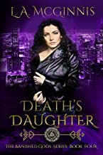 Death's Daughter: The Banished Gods: Book Four (English Edition)