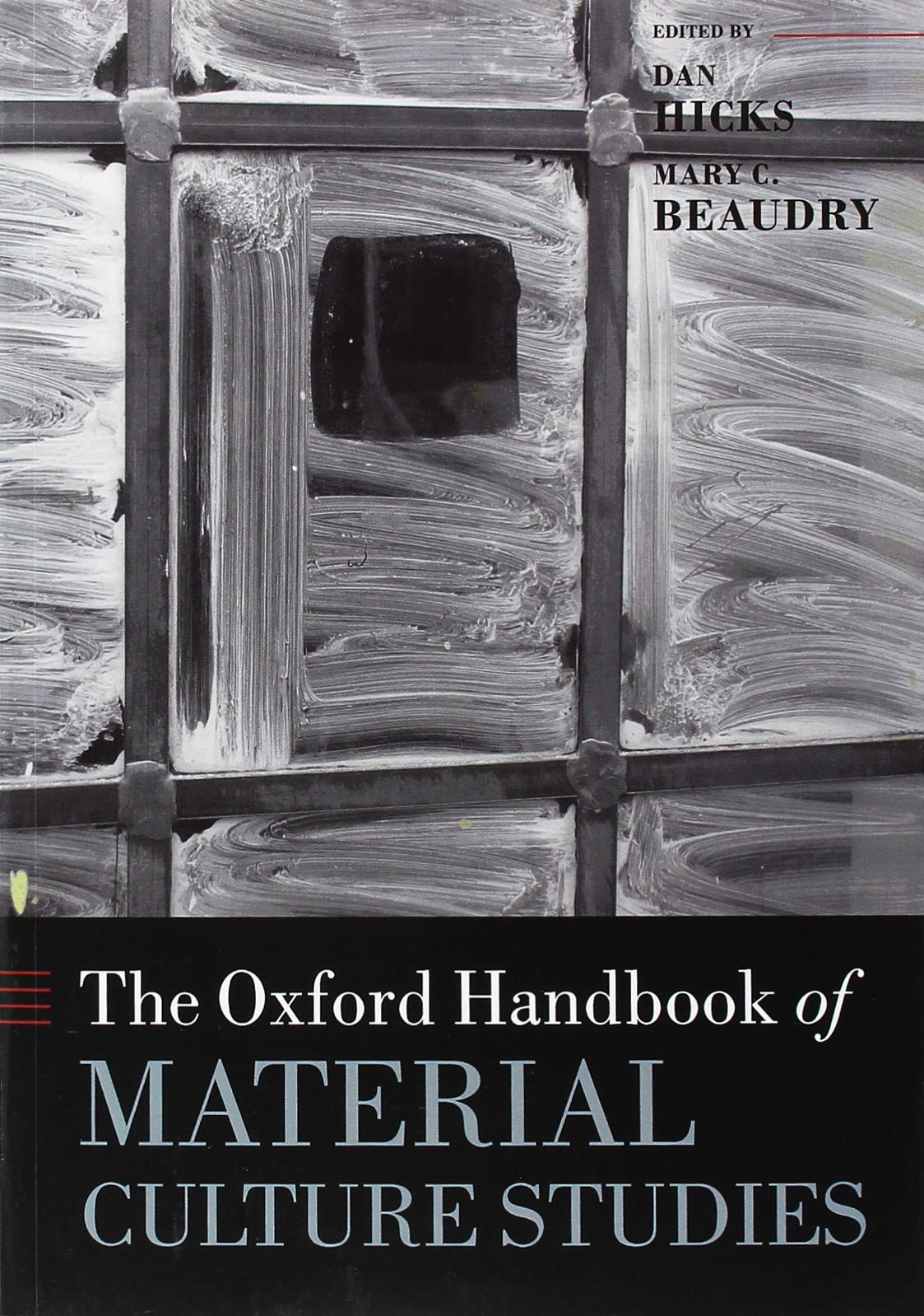 Image OfThe Oxford Handbook Of Material Culture Studies (Oxford Handbooks)