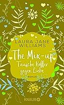 The Mix-up - Tausche Koffer gegen Liebe: Roman (Sehnsuchtsmomente) (German Edition)