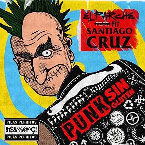 Punk Sin Gluten by El Parche feat. Santiago Cruz on Amazon ...