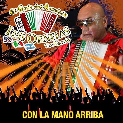 Negra Ron y Velas de Luis Ornelas y su Grupo en Amazon Music ...
