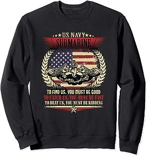 US Navy Submarine Gift For A Veteran Submariner Sweatshirt