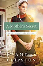 A Mother's Secret (Hearts of the Lancaster Grand Hotel Book 2)
