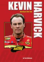 Kevin Harvick: Racing to the Top (Heroes of Racing)
