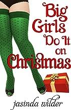 Big Girls Do It On Christmas