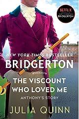 The Viscount Who Loved Me: Bridgerton (Bridgertons Book 2) Kindle Edition