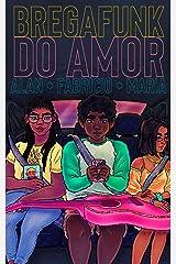 Bregafunk do amor (Clichês em rosa, roxo e azul Livro 11) eBook Kindle