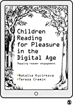 Children Reading for Pleasure in the Digital Age: Mapping Reader Engagement