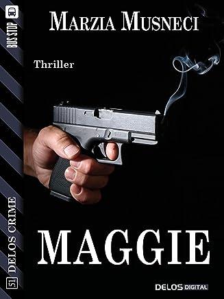 Maggie (Delos Crime)