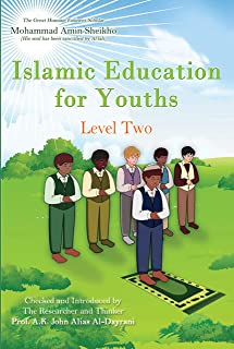 Islamic Education for Youths: Level Two (English Edition)