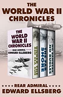The World War II Chronicles: Under the Red Sea Sun, The Far Shore, and No Banners, No Bugles