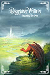 Dragons Within: Guarding Her Own Kindle Edition