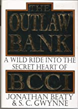 The Outlaw Bank: A Wild Ride into the Secret Heart of BCCI