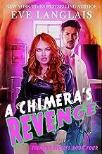 A Chimera's Revenge (Chimera Secrets Book 4)