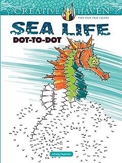 Creative Haven Sea Life Dot-to-Dot (Creative Haven Coloring Books)