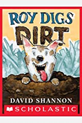 Roy Digs Dirt (David Books) Kindle Edition