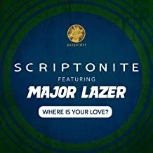 Where Is Your Love? (feat. Major Lazer) [Explicit]