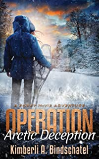 Operation Arctic Deception: A thrilling winter survival adventure in the north woods of Canada (Poppy McVie Mysteries)