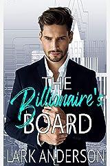 The Billionaire's Board: A Romantic Comedy (Beguiling a Billionaire) Kindle Edition