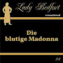Die blutige Madonna: Lady Bedfort 94