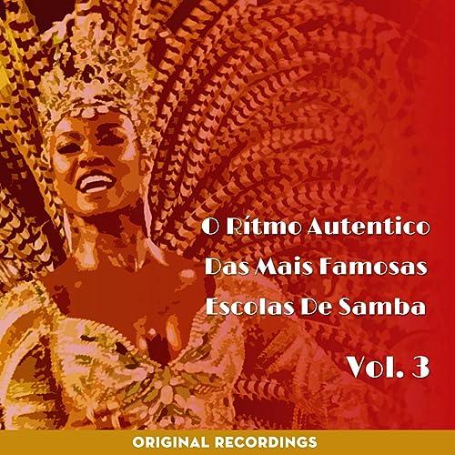 O Ritmo Autêntico das Mais Famosas Escolas de Samba, Vol. 3 (Original Recordings